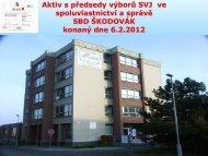 Program a obsah aktivu - Stavební bytové družstvo Škodovák
