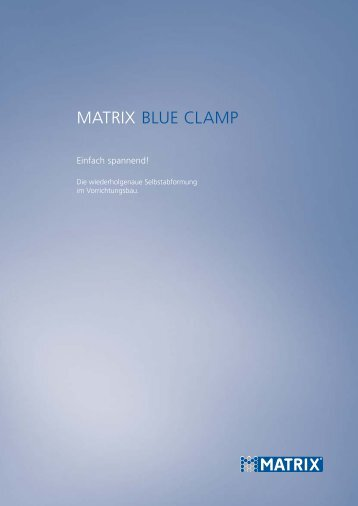 Blue Clamp, Gesamtkatalog zum download - Matrix GmbH