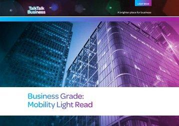 Business Grade: Mobility Light Read