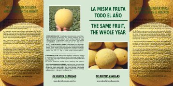 the same fruit, the whole year la misma fruta todo ... - De Ruiter Seeds