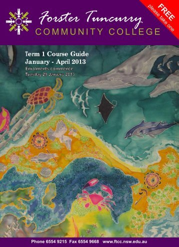 2013 Term 1 Course Guide - Forster Tuncurry Community College