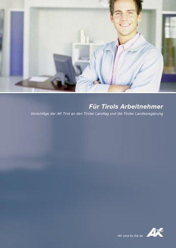 Forderungskatalog (pdf 741,5 kb) - AK Tirol - Arbeiterkammer