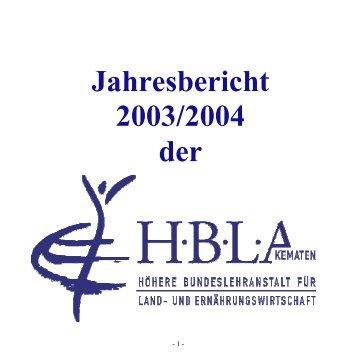 Jahresbericht 2003/2004 der - (HBLA) Kematen, Tirol