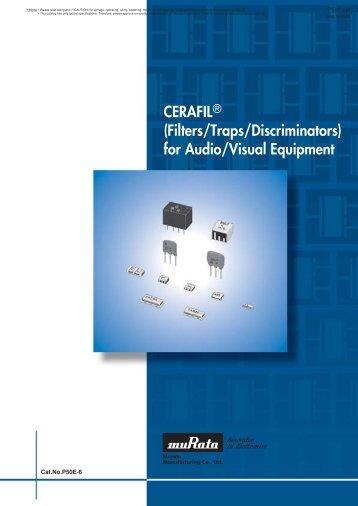 """CERAFIL"" (Filters/Traps/Discriminators) for Audio/Visual ... - Murata"