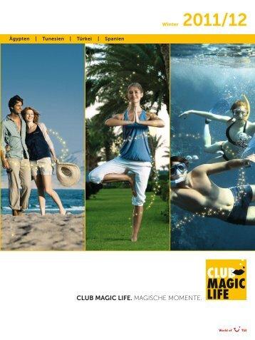 TUI - Club Magic Life: Magische Momente - Winter 2011 ... - Letenky.sk