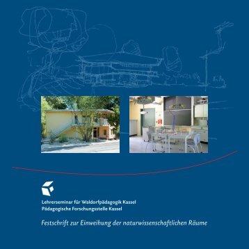 Festschrift - Lehrerseminar für Waldorfpädagogik Kassel