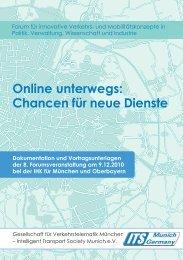 Online unterwegs: Chancen für neue Dienste - its munich