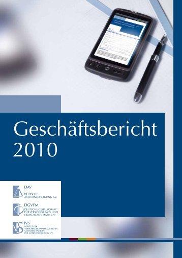 Geschäftsbericht 2010 - Deutsche Aktuarvereinigung e.V.