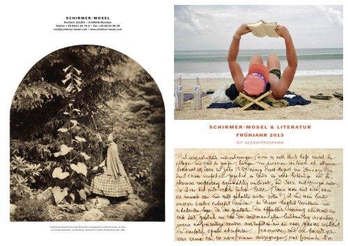 schirmer/mosel & literatur frühjahr 2013 - exhibitions international