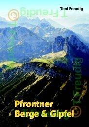 Pfrontner Berge & Gipfel - Bergerlebnis Toni Freudig