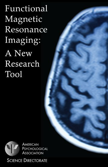 Functional Magnetic Resonance Imaging: A New Research Tool