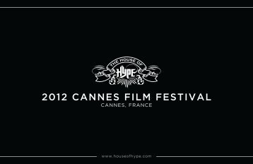 2012 CANNES FILM FESTIVAL - HOUSE OF HYPE