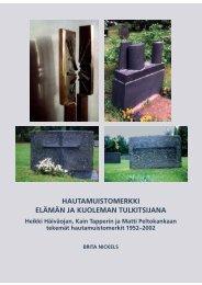 Hautamuistomerkki elämän ja kuoleman tulkitsijana. Heikki - E-thesis