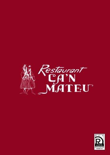Previo a la conquista - Restaurante Can Mateu