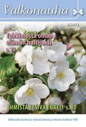 Tuhkimosta oman elämän haltijaksi - Suomen Valkonauhaliitto