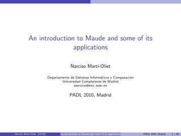 An introduction to Maude and some of its applications