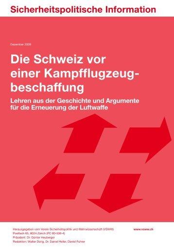 Die Schweiz vor einer Kampfflugzeugbeschaffung ...