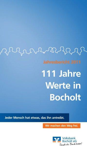 Geschäftsbericht 2011 der Volksbank Bocholt eG