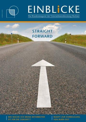 Straight Forward als PDF lesen - Unternehmensberatung Heckner