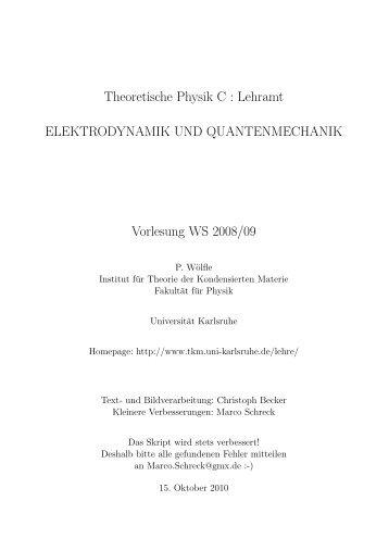 Theoretische Physik C : Lehramt ELEKTRODYNAMIK UND ... - ITP