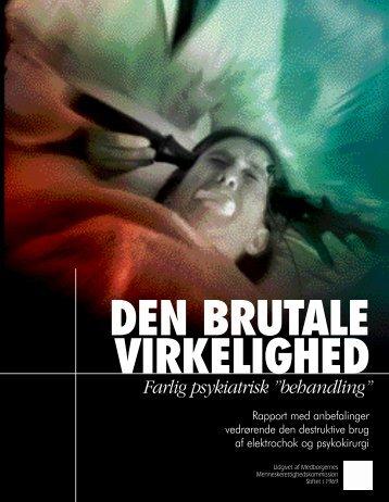"""Den brutale virkelighed - farlig psykiatrisk """"behandling"""""""