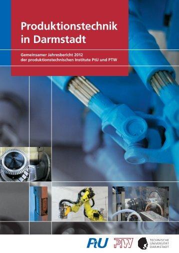 Produktionstechnik in Darmstadt - PTW - Technische Universität ...