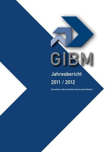 Jahresbericht 11-12 - Gewerblich-industrielle Berufsschule Muttenz