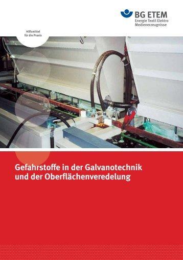 Gefahrstoffe in der Galvanotechnik und der ... - Die BG ETEM