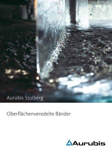 Aurubis Stolberg Oberflächenveredelte Bänder