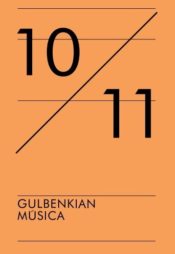 Download this publication as PDF - Gulbenkian Música - Fundação ...
