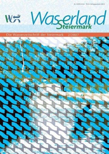 Die Wasserzeitschrift der Steiermark 2/2007 - Wasserland Steiermark