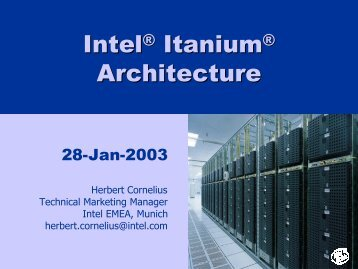 Intel® Itanium® Architecture