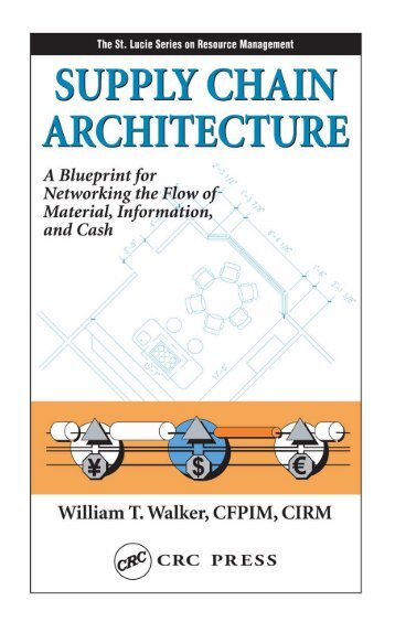 Supply Chain Architecture : A Blueprint for Networking the ... - BMI