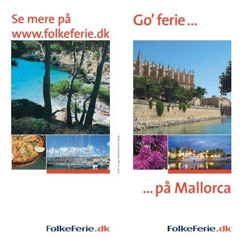 … på Mallorca Go' ferie … - Folkeferie.dk