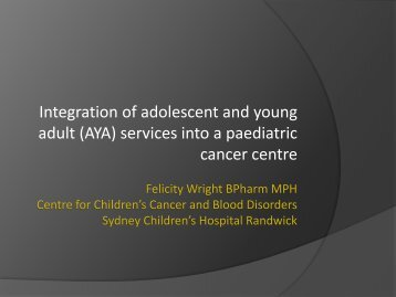 Integration of an AYA service into a paediatric cancer service