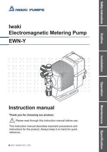 Iwaki Electromagnetic Metering Pump EWN-Y Instruction manual