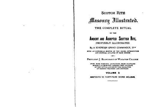 Scottish Rite Masonry Illustrated The Masonic Trowel