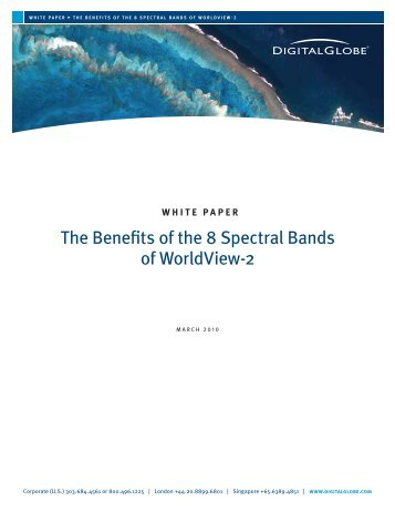 The Benefits of the 8 Spectral Bands of WorldView-2 - DigitalGlobe