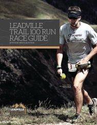 LEADVILLE TRAIL 100 RUN RACE GUIDE