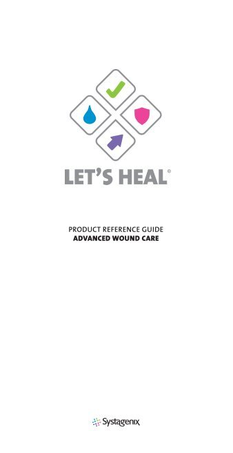 product reference guide advanced wound care - Systagenix