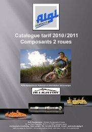 Catalogue tarif 2010 / 2011 Composants 2 roues - Algi