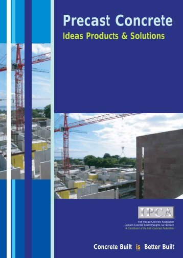 Precast Concrete - the Irish Concrete Federation