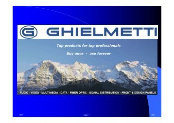Top products for top professionals Buy once - use forever - Ghielmetti