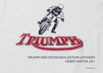 Triumph BekleidungskollekTion-leiTfaden herBsT/WinTer 2011