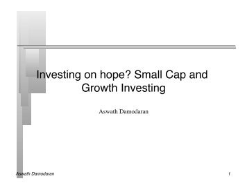 Small Cap and Growth Investing - NYU Stern School of Business