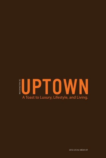 A Toast to Luxury, Lifestyle, and Living. - UPTOWN Magazine