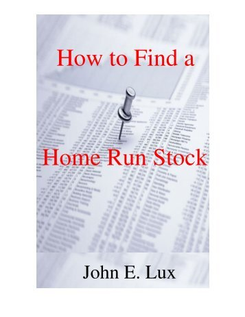 How_to_Find_a_Home_Run_Stock 2 - How To Find A Home Run ...