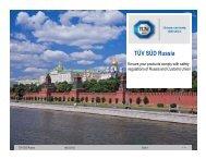 GOST-R services presentation [ PDF 3947 kB ] - TÜV SÜD Russia