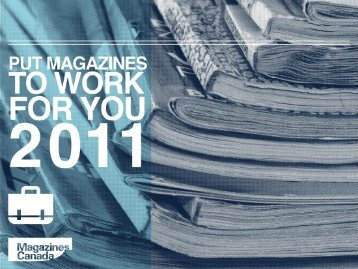 Put Magazines to Work for You - Magazines Canada