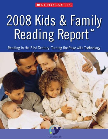 2008 Kids & Family Reading Report - Scholastic